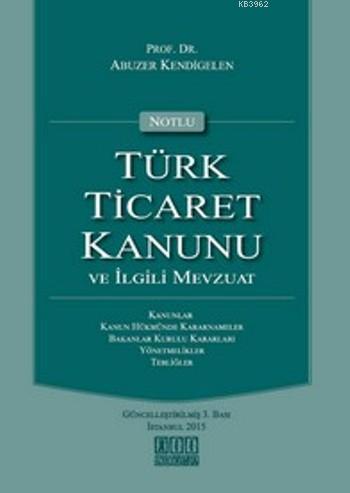 Türk Ticaret Kanunu; Ve İlgili Mevzuat