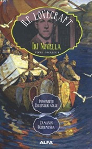 İki Novella; Toplu Eserler 4