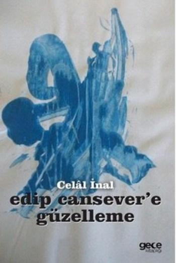 Edip Cansevere Güzelleme