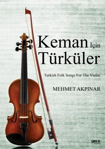 Keman için Türküler