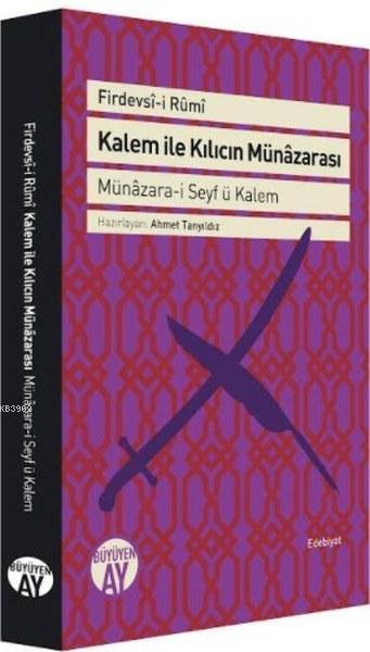 Kalem ile Kılıcın Münâzarası Münâzara-i; Münâzara-i Seyf ü Kalem