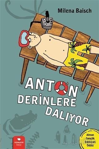 Anton Derinlere Dalıyor