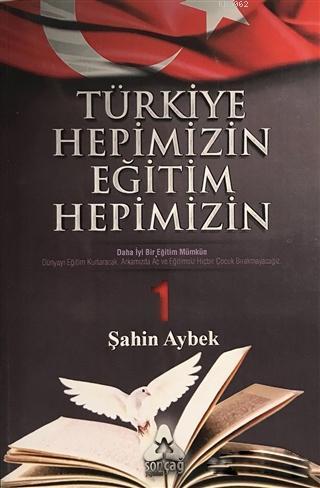 Türkiye Hepimizin Eğitim Hepimizin 1; Daha İyi Bir Eğitim Mümkün