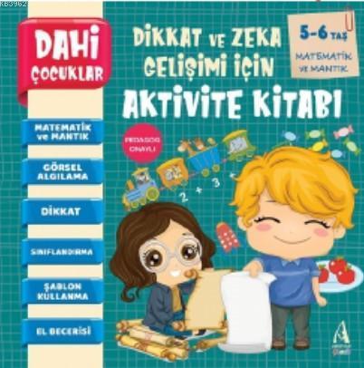 Dahi Çocuklar Aktivite Kitabı 5-6 Yaş - Matematik Ve Mantık