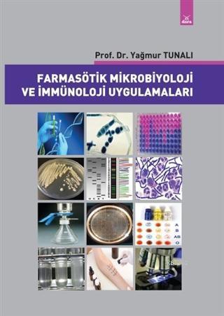 Farmasötik Mikrobiyoloji ve İmmünoloji Uygulamaları