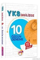 YKS İngilizce - 11 Sınıf 10 Özgün Deneme Sınavı
