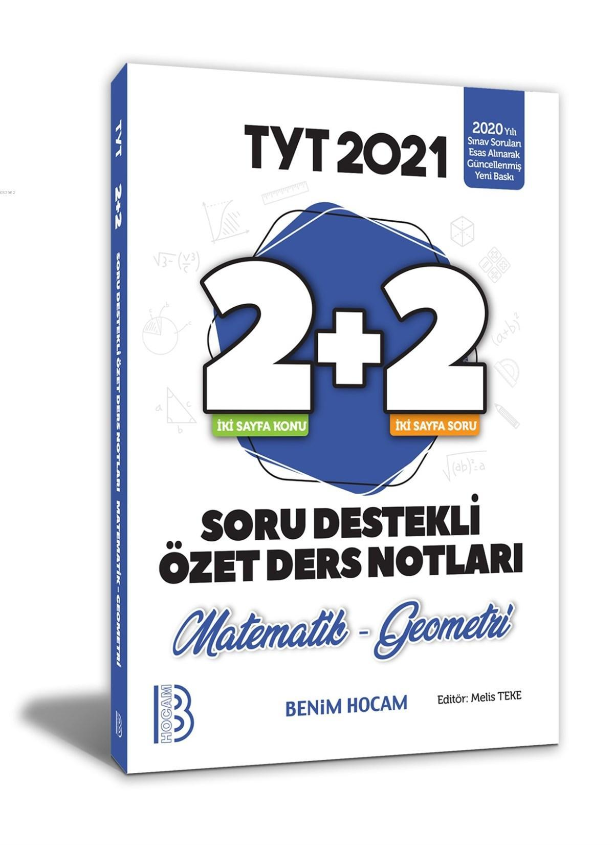 2021 YKS TYT Matematik-Geometri 2+2 Soru Destekli Özet Ders Notları Benim Hocam Yayınları