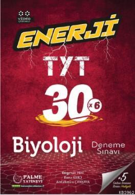 Enerji TYT Biyoloji 30 Deneme Sınava