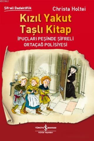 Kızıl Yakut Taşlı Kitap; İpuçları Peşinde Şifreli Ortaçağ Polisiyesi