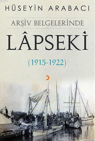 Arşiv Belgelerinde Lâpseki; (1915 - 1922)