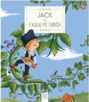 Jack ve Fasulye Sırığı; İlk Öykülerim