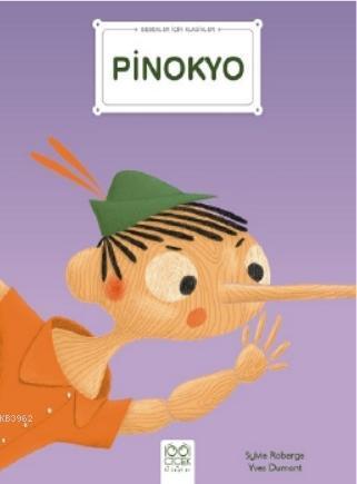 Bebekler İçin Klasikler - Pinokyo
