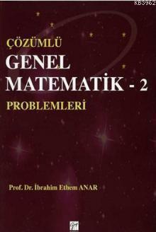 Çözümlü Genel Matematik Problemleri - 2