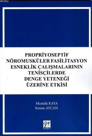 Propriyoseptif Nöromusküler Fasilitasyon Esneklik Çalışmalarının Tenisçilerde Denge Yeteneği Üzerine