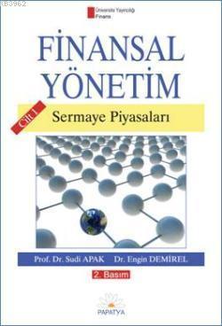 Finansal Yönetim Cilt 1; Sermaye Piyasaları