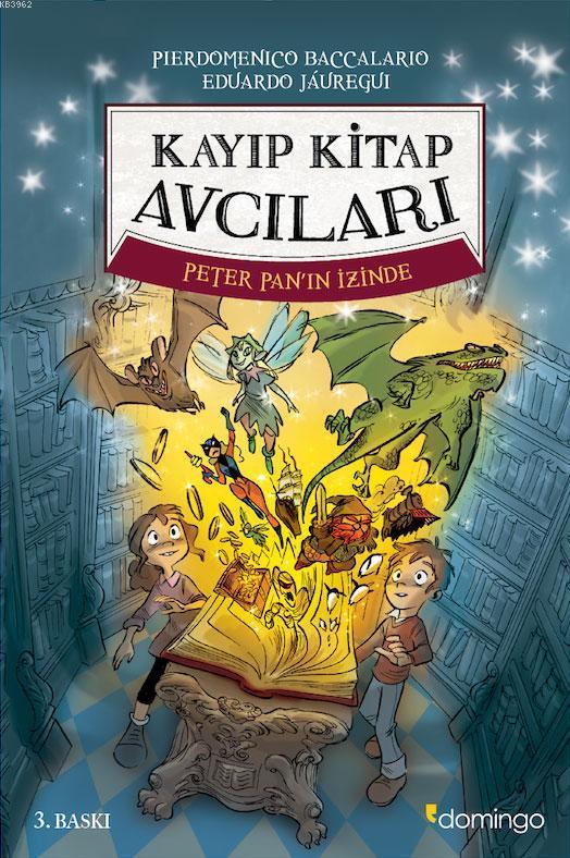 Kayıp Kitap Avcıları; Peter Pan'ın İzinde