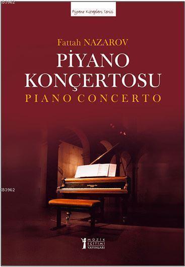 Nazarov Piyano Konçertosu (İki Piyano Düzenlemesi); Piano Concerto