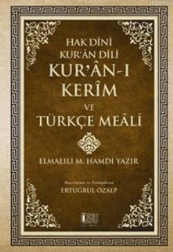 Hak Dini Kur'an Dili Kur'anı Kerim ve Türkçe Meali Küçük Boy Metinsiz