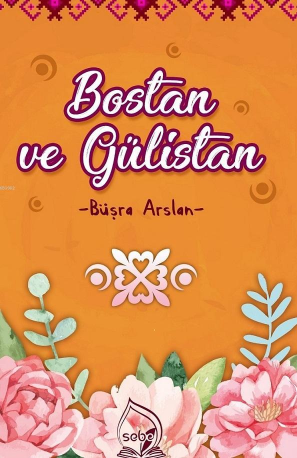 Bostan ve Gülistan