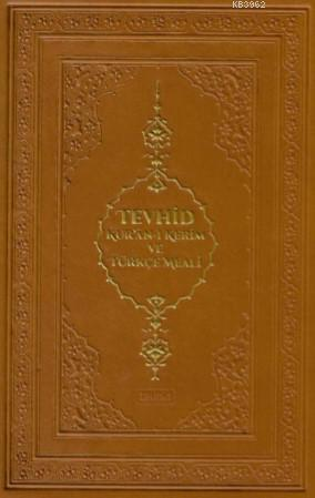 Tevhid Kur'an-ı Kerim ve Türkçe Meali; Hafız Boy