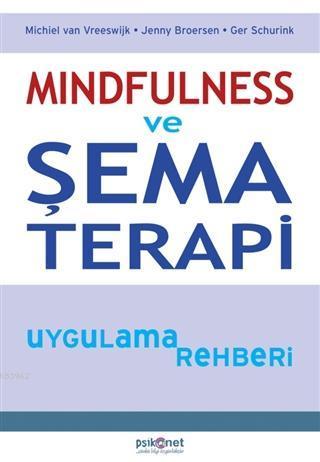 Mindfulness ve Şema Terapi Uygulama Rehberi