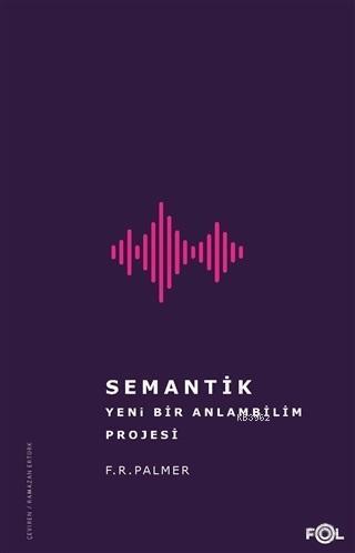 Semantik - Yeni Bir Anlambilim Projesi