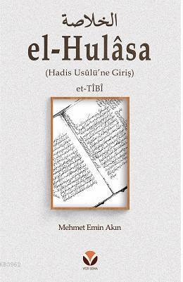 el-Hulâsa; Hadis Usûlü'ne Giriş