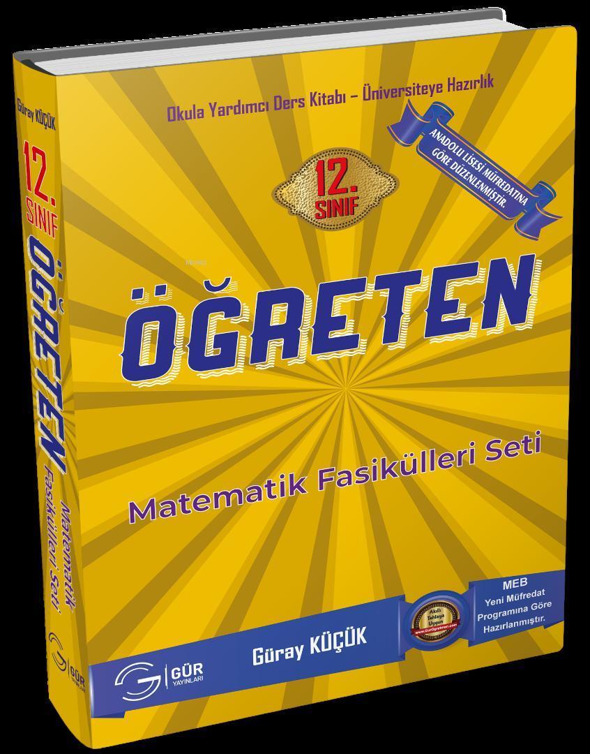 Gür Yayınları 12. Sınıf  Anadolu Lisesi Öğreten Matematik Fasikülleri Seti Gür