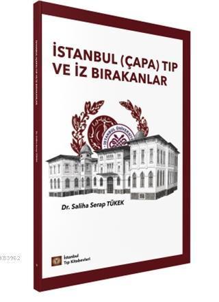 İstanbul (Çapa) Tıp ve İz Bırakanlar