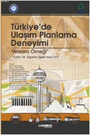 Türkiye'de Ulaşım Planlama Deneyimi; Ankara Örneği