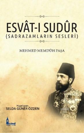 Esvât-ı Sudûr (Sadrazamların Sesleri)