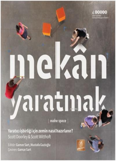 Mekan Yaratmak (Make Space)