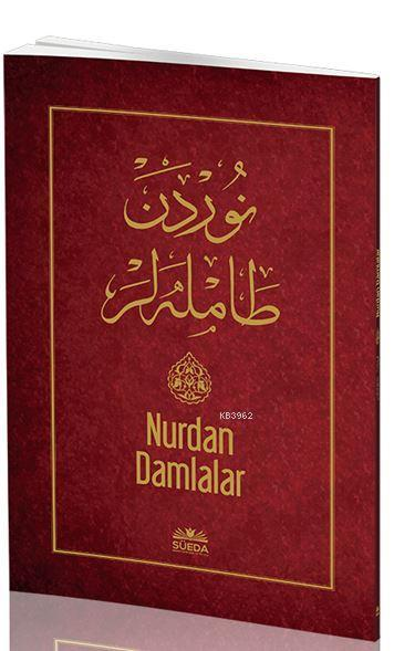Nurdan Damlalar ( Osmanlıca - Latince )