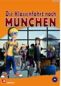 Die Klassenfahrt nach München