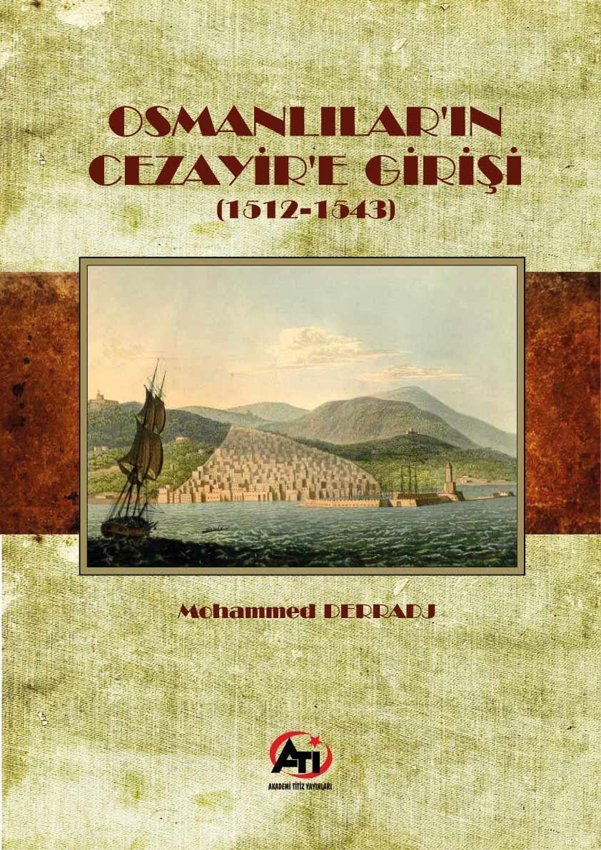 Osmanlılar'ın Cezayir'e Girişi (1512- 1543)