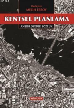 Kentsel Planlama: Ansiklopedik Sözlük