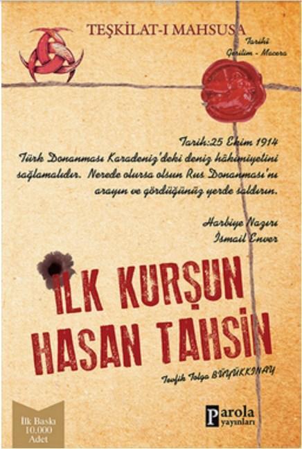 İlk Kurşun; Teşkilat-ı Mahsusa-Hasan Tahsin