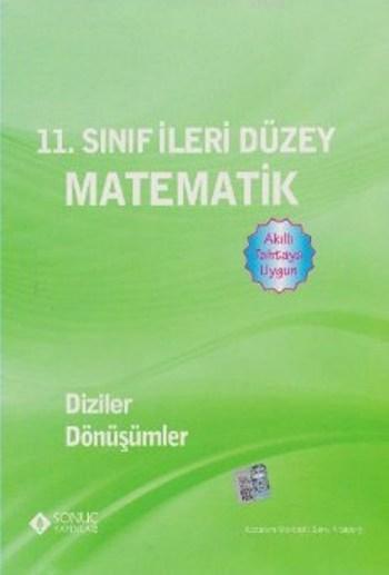 11. Sınıf İleri Düzey Matematik Diziler Dönüşümler