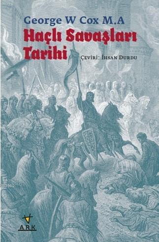 Haçlı Savaşları Tarihi