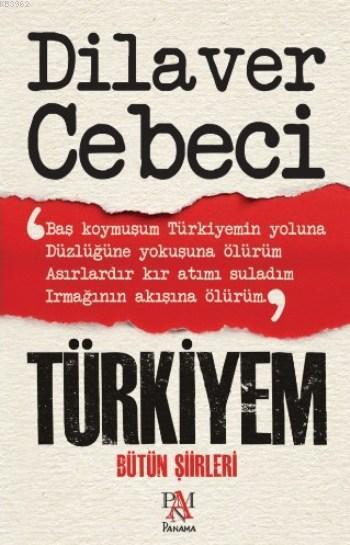 Türkiyem; Bütün Şiirleri
