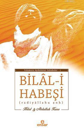 Bilal-i Habeşi; Radiyallahu Anh