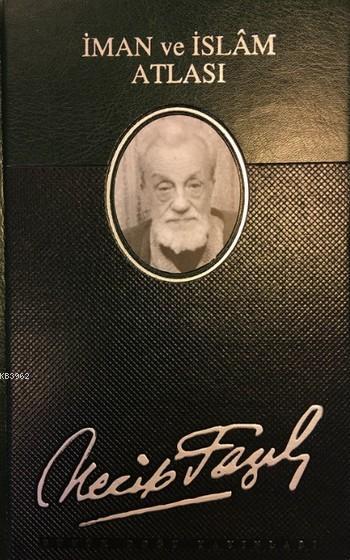 İman ve İslam Atlası (Deri Ciltli)