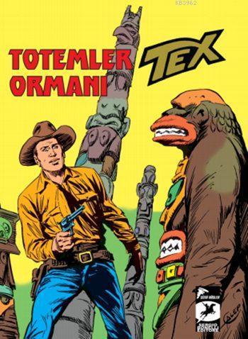 Tex Klasik Seri 27; Totemler Ormanı / İnsan ve Canavar