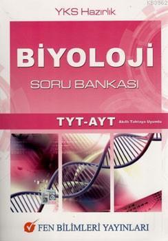 Fen Bilimleri Yayınları TYT AYT Biyoloji Soru Bankası Fen Bilimleri