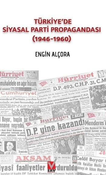 Türkiye'de Siyasal Parti Propagandası; (1946-1960)