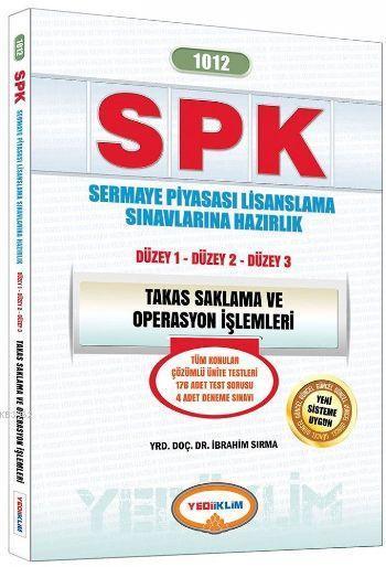 SPK 1012 Takas Saklama ve Operasyon İşlemleri