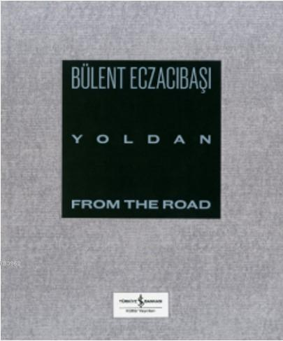 Yoldan - From The Road