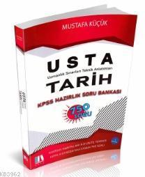 Usta Tarih KPSS Hazırlık Soru Bankası 750 Soru Soru 2021