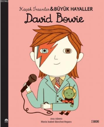 Küçük İnsanlar Büyük Hayaller; David Bowie