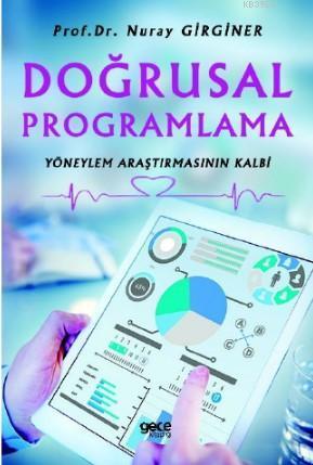 Doğrusal Programlama; Yöneylem Araştırmasının Kalbi